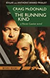 The Running Kind: A Hector Lassiter Novel