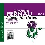 Disteln für Hagen . Bestandsaufnahme der deutschen Seele. Vol. 2