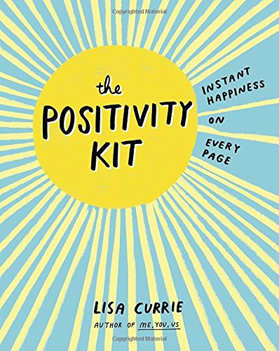 The Positivity Kit: Instant Happiness on Every Page (Happiness And Positivity compare prices)