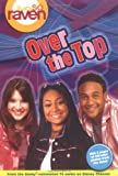 That's so Raven: Over the Top - Book #14: Junior Novel (That's So Raven (Numbered Paperback)) (0786836008) by Alfonsi, Alice