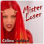 Mister Loser