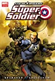Captain America: Steve Rogers, Super-Soldier
