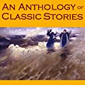 An Anthology of Classic Stories (       UNABRIDGED) by Guy de Maupassant, D. H. Lawrence, Edgar Allan Poe, W. W. Jacobs, Wilkie Collins, Mark Twain, Ambrose Bierce Narrated by Cathy Dobson