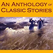 An Anthology of Classic Stories | [Guy de Maupassant, D. H. Lawrence, Edgar Allan Poe, W. W. Jacobs, Wilkie Collins, Mark Twain, Ambrose Bierce]