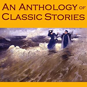An Anthology of Classic Stories Audiobook
