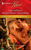 It Must Have Been the Mistletoe...: When She Was Naughty...Cole for ChristmasA Babe in Toyland (Harlequin Blaze) (0373795831) by Hoffmann, Kate