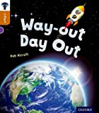 img - for Oxford Reading Tree Infact: Level 8: Way-Out Day Out book / textbook / text book