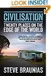 Civilisation: Twenty Places on the Ed...