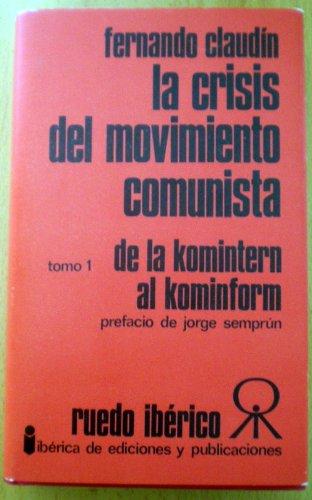 La Crisis Del Movimiento Comunista