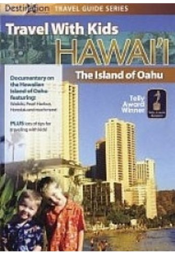 Travel With Kids - The Island Of Oahu [DVD] [2006]
