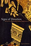 Signs of Devotion: The Cult of St. Aethelthryth in Medieval England, 695-1615