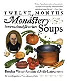 img - for Twelve Months of Monastery Soups book / textbook / text book