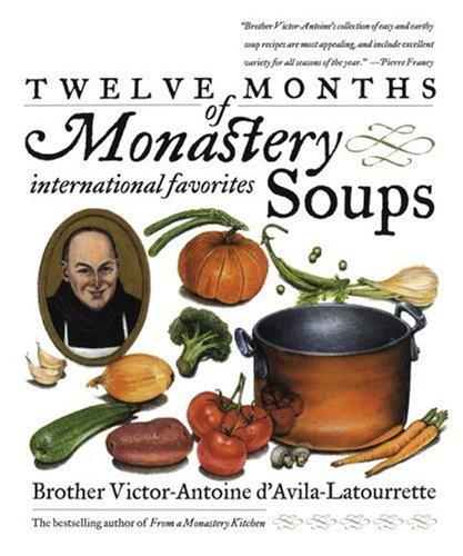 Twelve Months of Monastery Soups (Book Twelve Recipes compare prices)