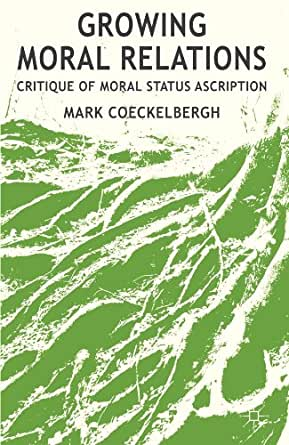 what is the moral status of A description of the philosophical concept of moral standing or moral status a description of arguments for how it applies to animals, plants, people, fetuses, computers, ecosystems, and more.