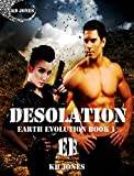 Desolation (Earth Evolution Series Book 1) (English Edition)