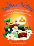 Buddha at Bedtime: Tales of Love and...