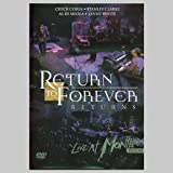 RETURN TO FOREVER RETURNS - LIVE IN MONTREUX 2008