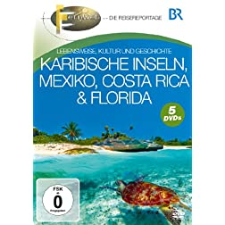 Karibische Inseln, Mexiko, Costa Rica & Florida