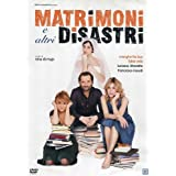 Weddings and Other Disasters ( Matrimoni e altri disastri ) ( Marriage and Other Disasters ) [ Origine Italienne, Sans Langue Francaise ]par Margherita Buy