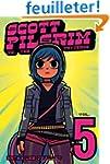 Scott Pilgrim Volume 5: Scott Pilgrim...