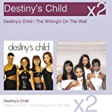 Destinys Child / Writings on the Wall