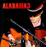 Last Train To Mashville Alabama 3