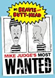 Beavis & Butthead: Mike Judge's Most Wanted