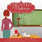 Death by Diploma: Chalkboard Outlines, Book 1 | Kelley Kaye