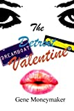 img - for The Detroit Valentine book / textbook / text book