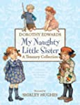 My Naughty Little Sister: A Treasury...