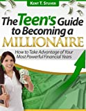 img - for The Teen's Guide to Becoming a Millionaire book / textbook / text book