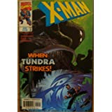 X-Man #40, When Tundra Strikes! (Nothing Left but the Screaming...)