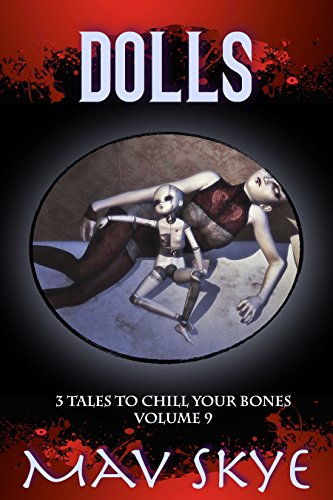 Dolls: A Horror Short Story Collection (3 Tales to Chill Your Bones Book 9) (Bate Hotel compare prices)