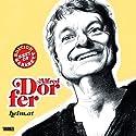 Alfred Dorfer: heim.at (Best of Kabarett Edition) Hörspiel von Alfred Dorfer Gesprochen von: Alfred Dorfer