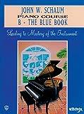 John W. Schaum Piano Course: B - The Blue Book