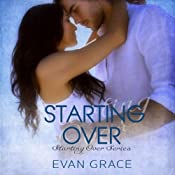 Starting Over: Starting Over Series, Book 1 | [Evan Grace]