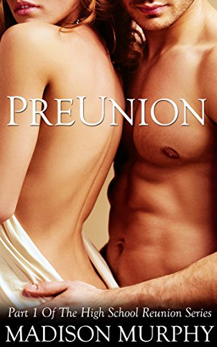 Preunion (High School Reunion Series Book 1)