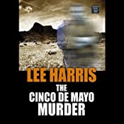 The Cinco de Mayo Murder: A Christine Bennett Mystery, Book 17 | Lee Harris