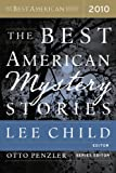 The Best American Mystery Stories 2010 (The Best American Series (R))