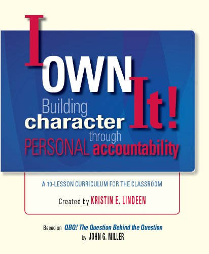 I Own It! Building Character Through Personal Accountability PDF