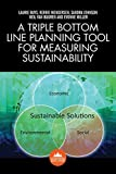 img - for A Triple Bottom Line Planning Tool for Measuring Sustainability book / textbook / text book