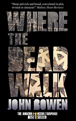 Where the Dead Walk by John Bowen ebook deal