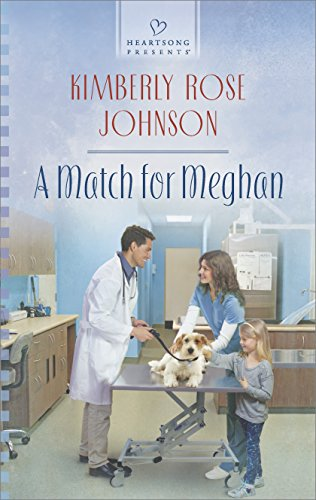 Book: A Match for Meghan (Heartsong Presents) by Kimberly Rose Johnson