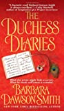 The Duchess Diaries (0312932383) by Smith, Barbara Dawson