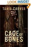 Cage of Bones: A Novel