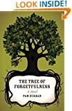 The Tree of Forgetfulness (Yellow Shoe Fiction)