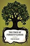 img - for The Tree of Forgetfulness (Yellow Shoe Fiction) book / textbook / text book