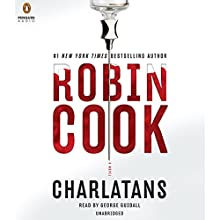 Charlatans Audiobook by Robin Cook Narrated by George Guidall