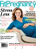 Fit Pregnancy (1-year auto-renewal) [Print + Kindle]