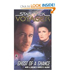 Ghost of a Chance (Star Trek Voyager, Book 7) by Mark Garland and Charles G. McGraw